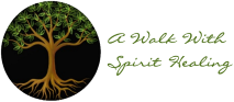 A Walk With Spirit Healing